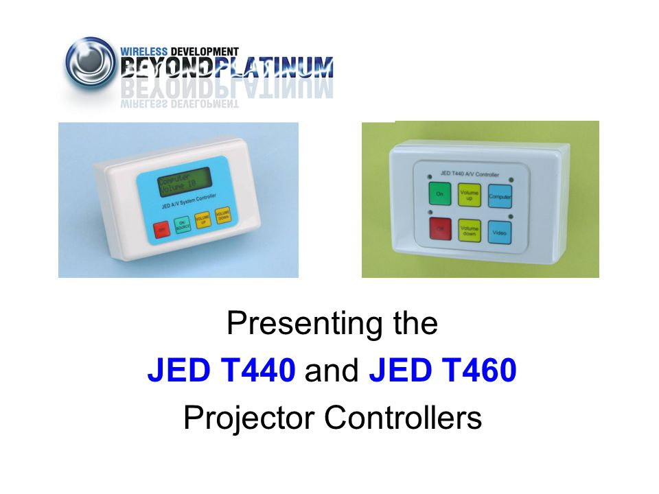 Presenting the JED T440 and JED T460 Projector Controllers