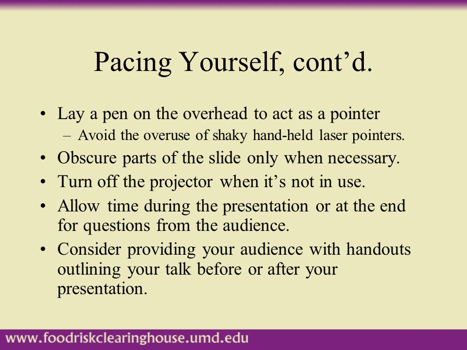 Pacing Yourself, cont'd.