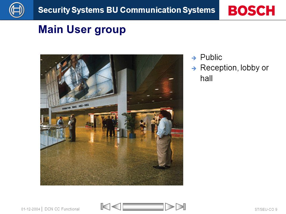 Security Systems BU Communication Systems ST/SEU-CO 70 DCN CC Functional 01-12-2004 Planning a video projector  Screen diameter approximately 3.5 meter  4 - 400 attendees