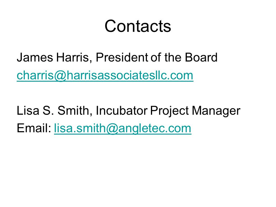 Contacts James Harris, President of the Board charris@harrisassociatesllc.com Lisa S.