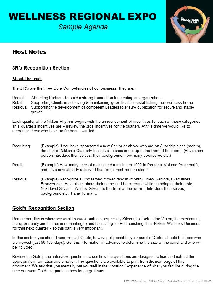 WELLNESS REGIONAL EXPO Sample Agenda © 2005 IDS Solutions Inc. All Rights Reserved Duplication for resale is illegal Version1.1 Nov06 Host Notes 3R's