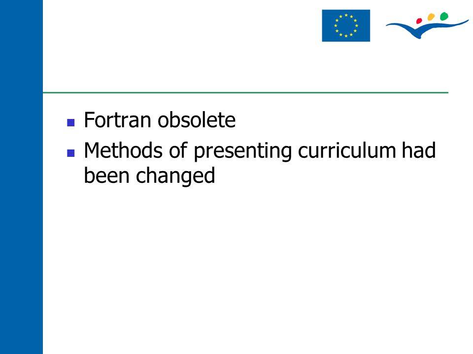 Fortran obsolete Methods of presenting curriculum had been changed