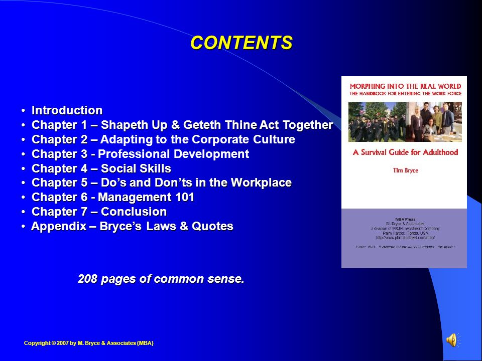 Copyright © 2007 by M. Bryce & Associates (MBA) CONTENTS Introduction Introduction Chapter 1 – Shapeth Up & Geteth Thine Act Together Chapter 1 – Shap