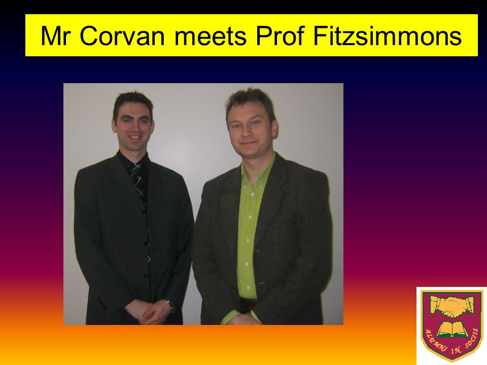 Mr Corvan meets Prof Fitzsimmons