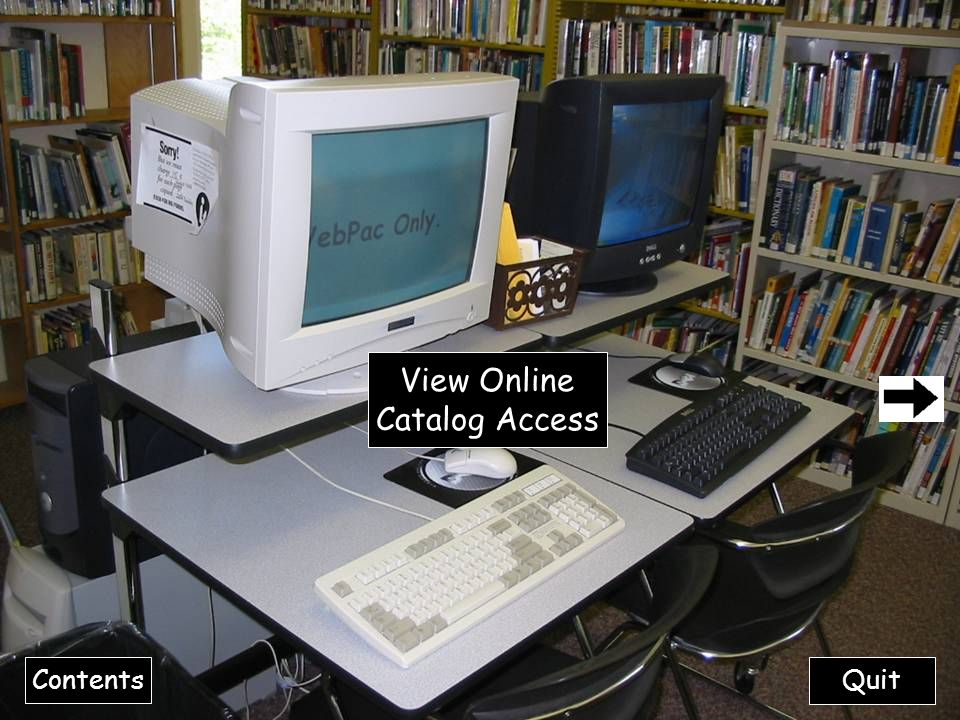 View Online Catalog Access Contents Quit