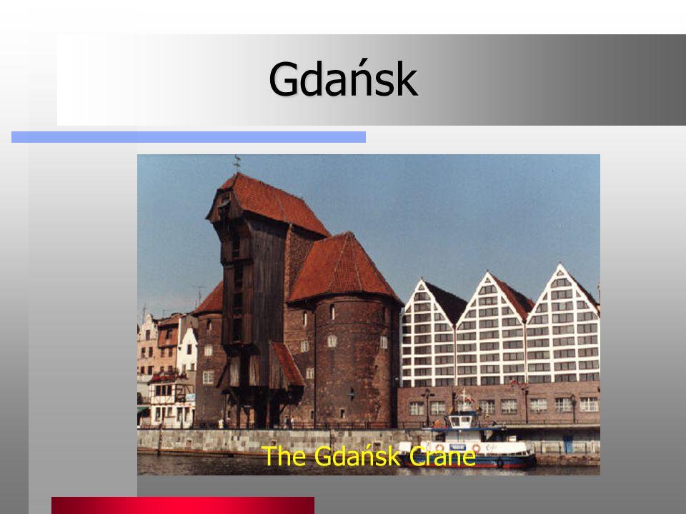 Gdańsk The Gdańsk Crane
