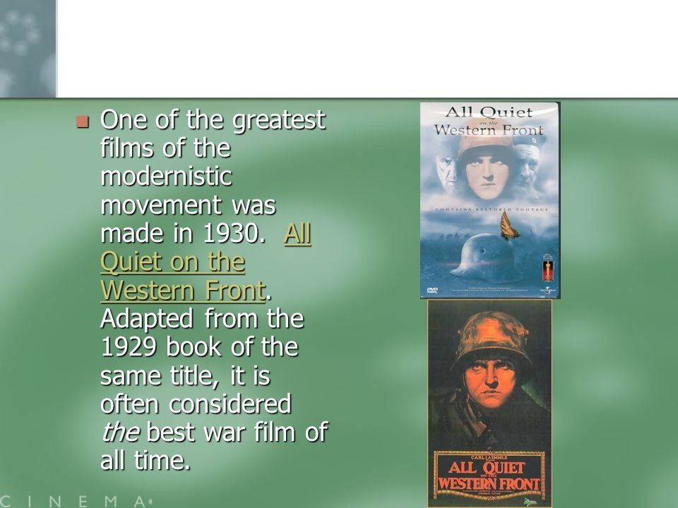 One of the greatest films of the modernistic movement was made in 1930.