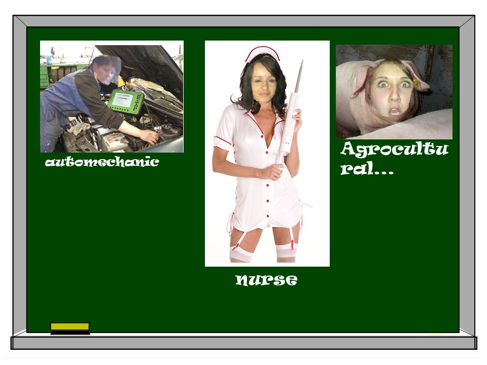 automechanic nurse Agrocultu ral...