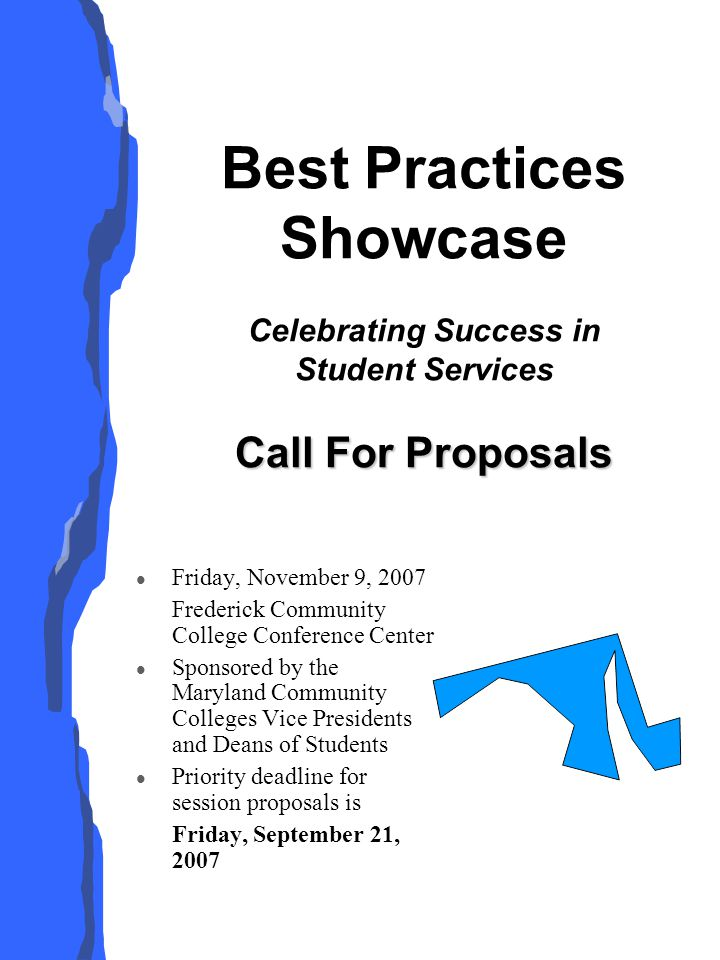 Best Practices Showcase Celebrating Success in Student Services Join colleagues from around the region at this daylong student services conference.