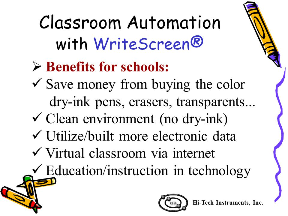  Benefits for schools: Save money from buying the color dry-ink pens, erasers, transparents...