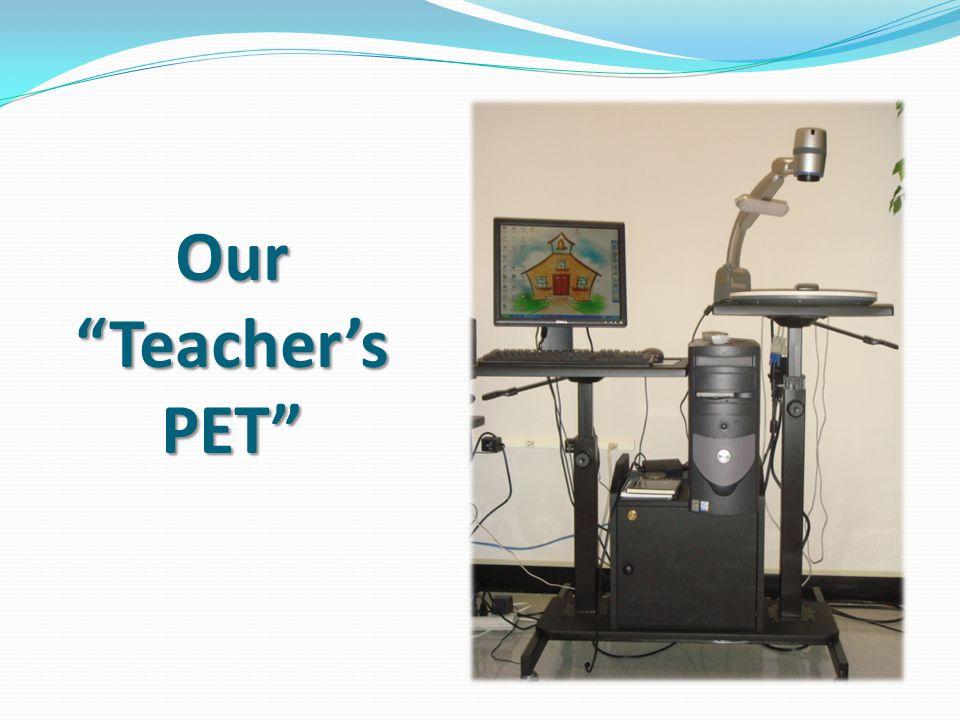 Our Teacher's PET