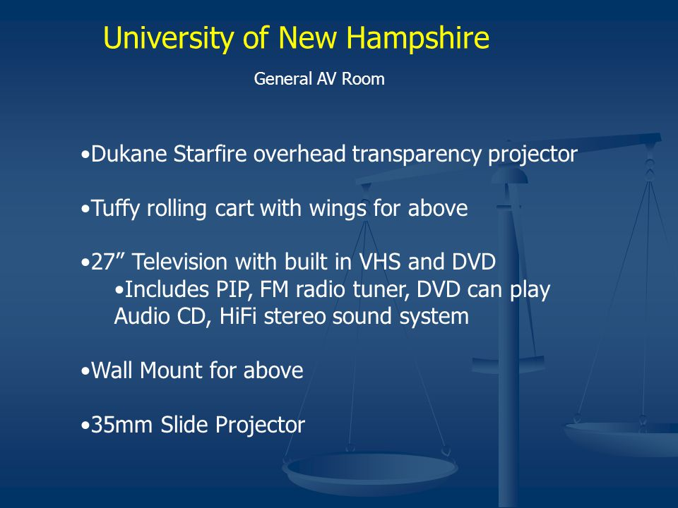 University of New Hampshire General AV Room Dukane Starfire overhead transparency projector Tuffy rolling cart with wings for above 27 Television with built in VHS and DVD Includes PIP, FM radio tuner, DVD can play Audio CD, HiFi stereo sound system Wall Mount for above 35mm Slide Projector
