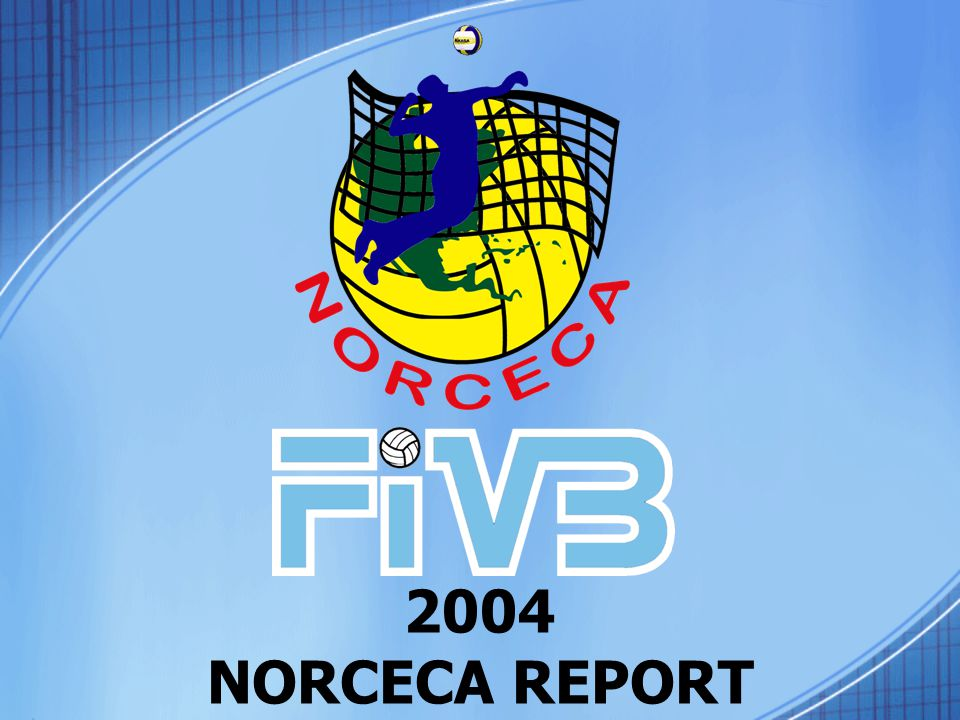 2004 NORCECA REPORT