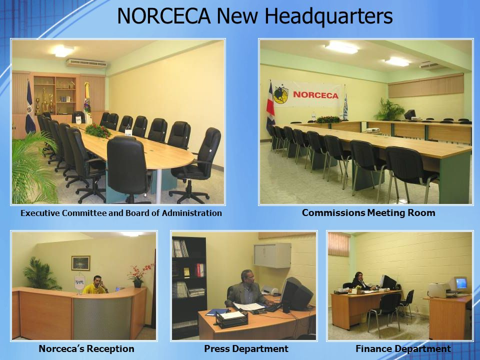 NORCECA New Headquarters Executive Committee and Board of Administration Commissions Meeting Room Press DepartmentFinance DepartmentNorceca's Reception