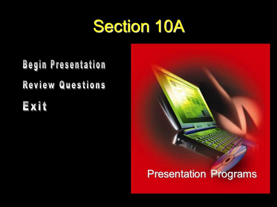 Section 10A Presentation Programs
