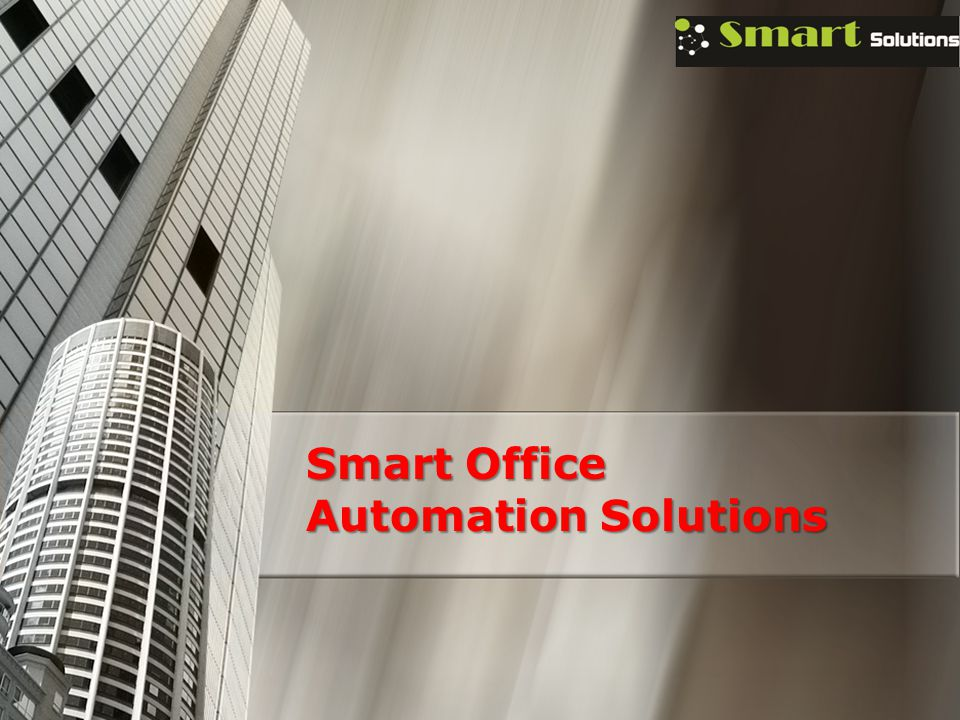 Smart Office Automation Solutions