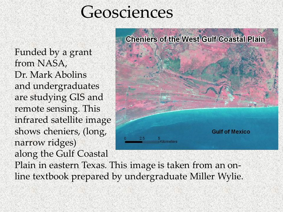 Geosciences Funded by a grant from NASA, Dr.