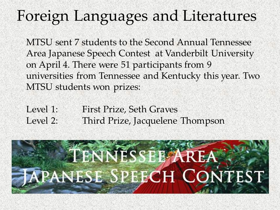MTSU sent 7 students to the Second Annual Tennessee Area Japanese Speech Contest at Vanderbilt University on April 4.