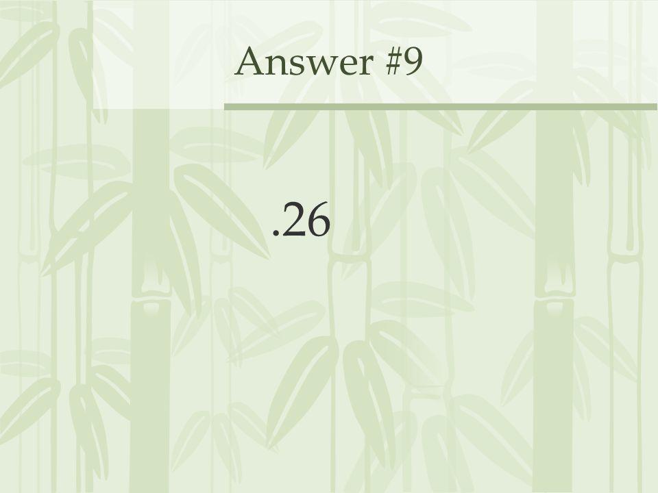 Answer #9.26