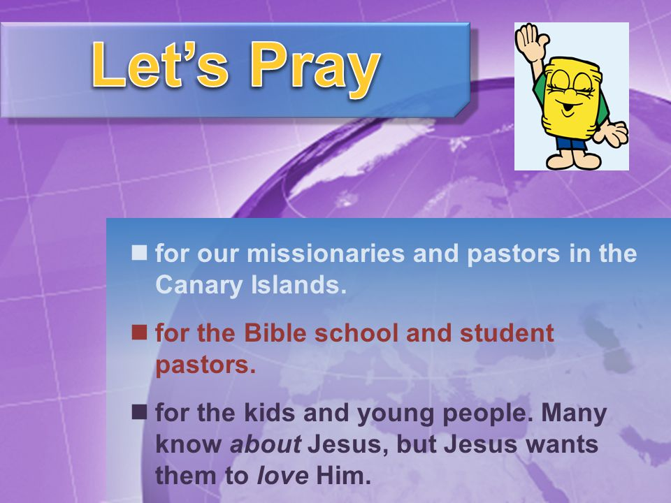 for our missionaries and pastors in the Canary Islands.