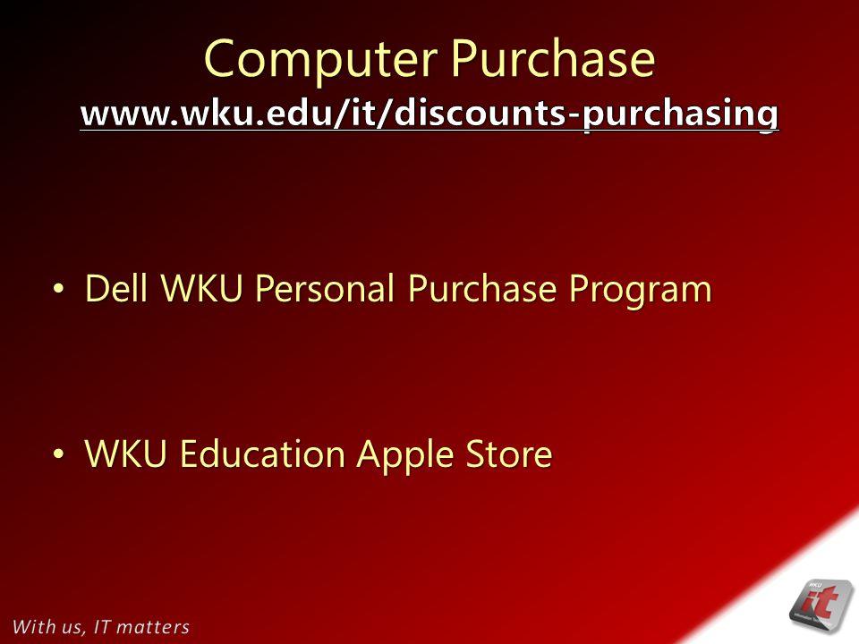 Dell WKU Personal Purchase Program Dell WKU Personal Purchase Program WKU Education Apple Store WKU Education Apple Store
