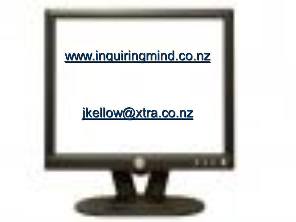 www.inquiringmind.co.nz jkellow@xtra.co.nz