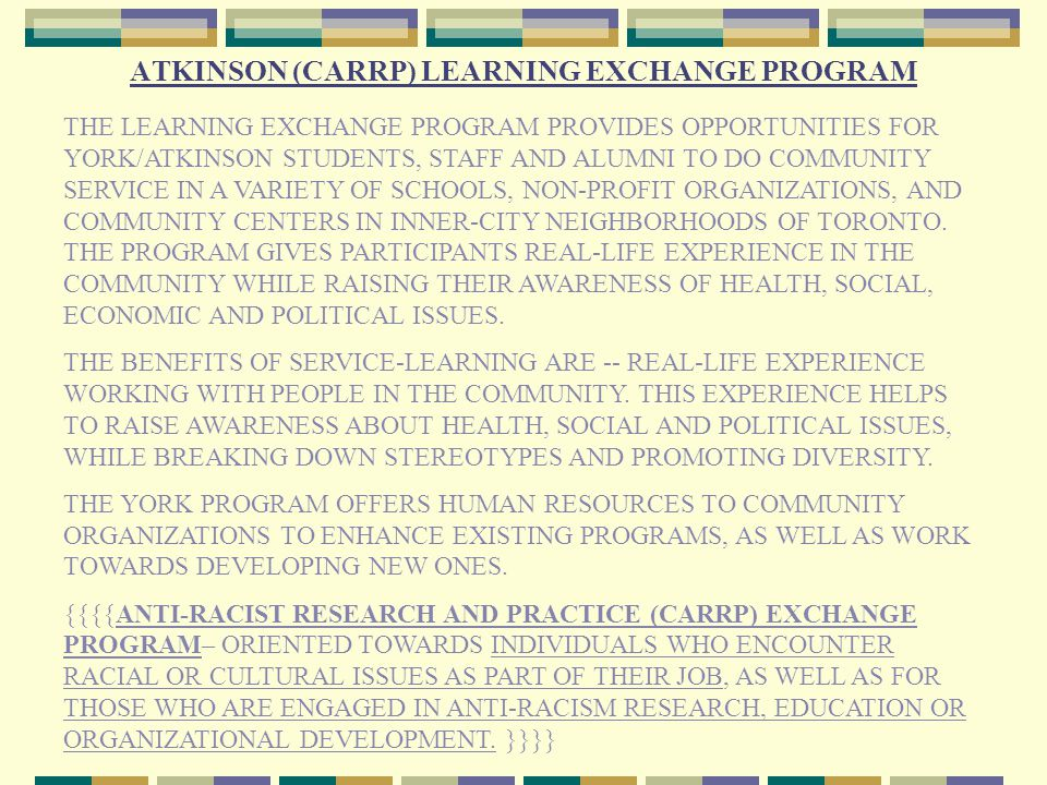 COMMUNITY SERVICE-LEARNING (OR SERVICE-LEARNING) COMMUNITY SERVICE LEARNING, A TEACHING MODEL THAT COMBINES VOLUNTEER SERVICE WITH ACADEMIC WORK, AIMS TO INSTILL IN STUDENTS A SENSE OF CITIZENSHIP AND CIVIC ENGAGEMENT COMMUNITY SERVICE LEARNING OR SERVICE LEARNING REFERS TO A MODEL OF EXPERIENTIAL LEARNING THAT COMBINES VOLUNTARY COMMUNITY SERVICE WITH ACADEMIC COURSE WORK.