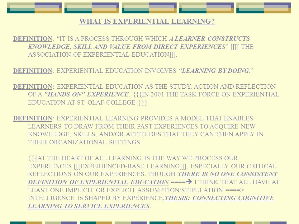 TABLE OF CONTENTS 1)WHAT IS EXPERIENTIAL LEARNING.