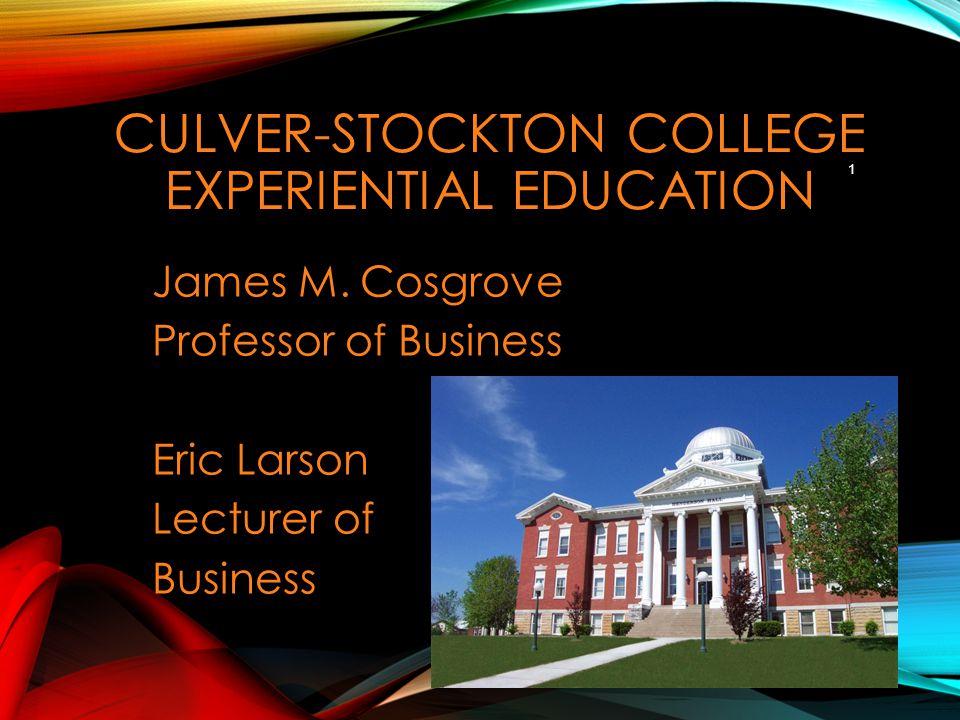 CULVER-STOCKTON COLLEGE EXPERIENTIAL EDUCATION James M.