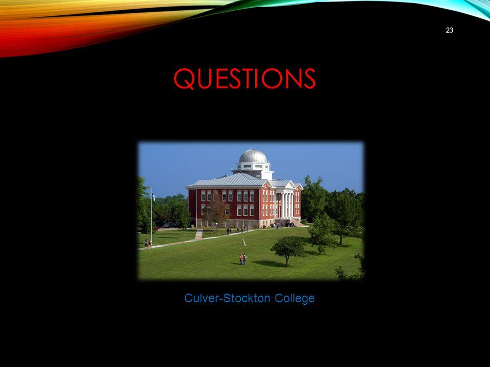 QUESTIONS 23 Culver-Stockton College