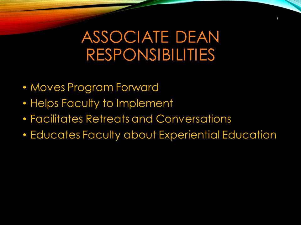 ASSOCIATE DEAN RESPONSIBILITIES Keeps Faculty Talking and Planning Continually puts Experiential Education out front Connected CSC with NSEE, National Society of Experiential Education 8