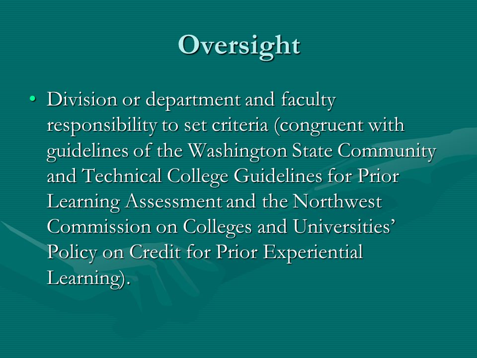 Oversight Division or department and faculty responsibility to set criteria (congruent with guidelines of the Washington State Community and Technical
