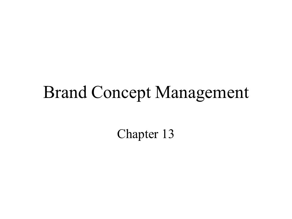 Brand Concept Management Chapter 13