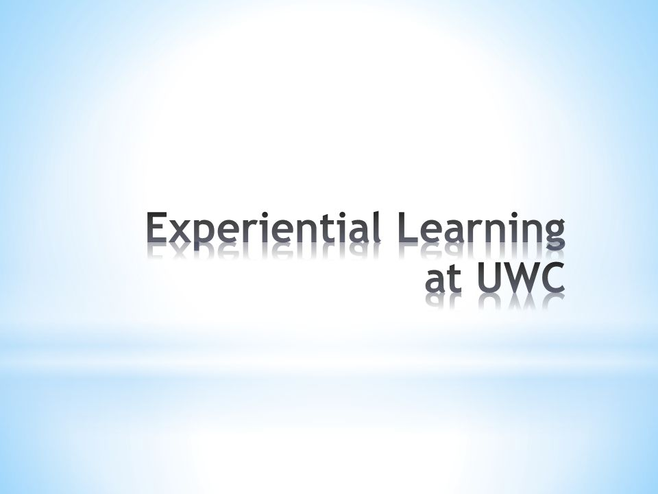 Why Experiential? How does it fit with UWC-Costa Rica