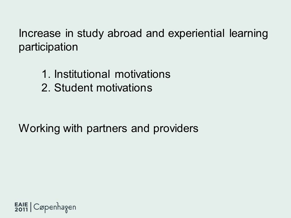 Increase in study abroad and experiential learning participation 1.