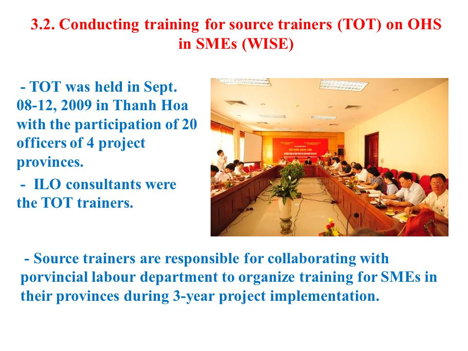 3.2.Conducting training for source trainers (TOT) on OHS in SMEs (WISE) - TOT was held in Sept.