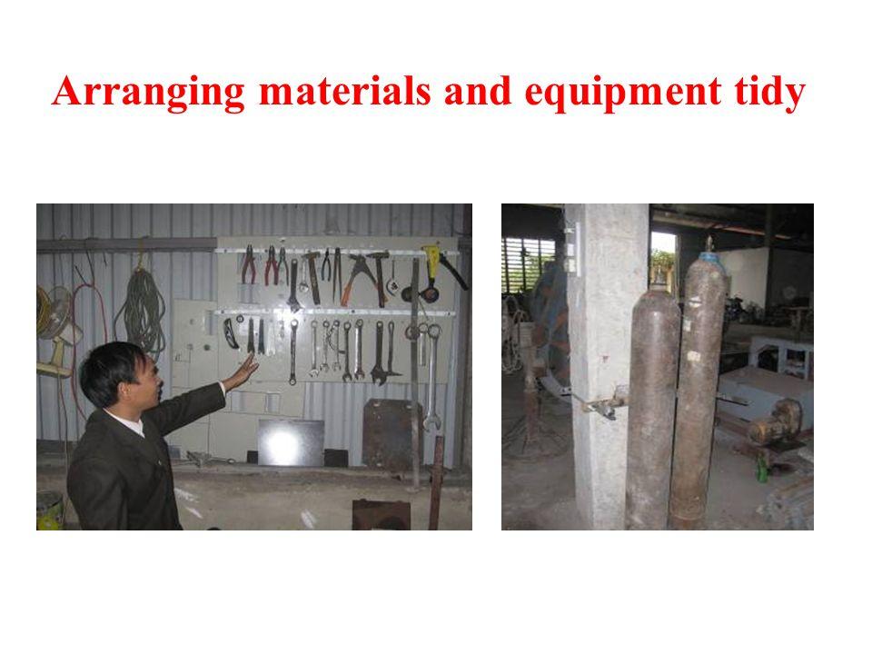 Arranging materials and equipment tidy