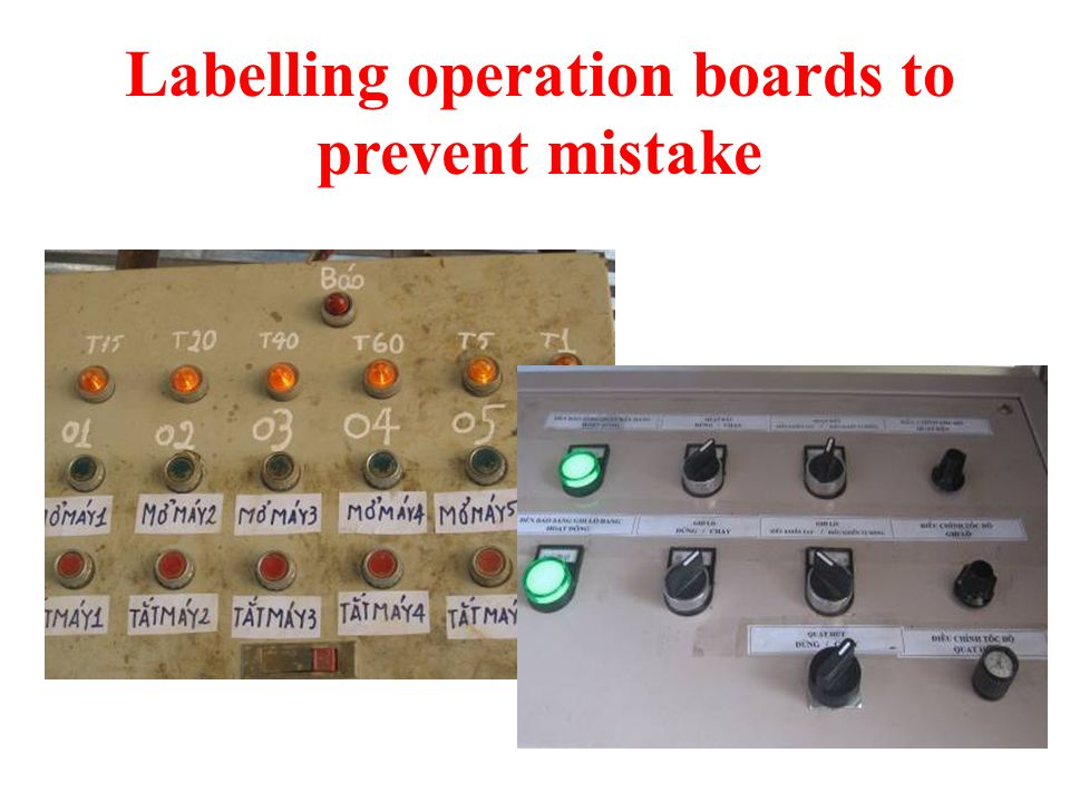 Labelling operation boards to prevent mistake