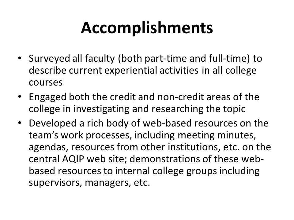 Accomplishments Defined terms related to experiential education, curriculum, co-op, etc.