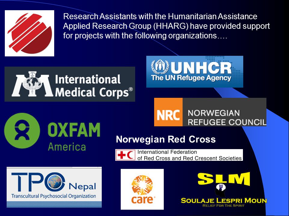 Norwegian Red Cross Research Assistants with the Humanitarian Assistance Applied Research Group (HHARG) have provided support for projects with the following organizations….