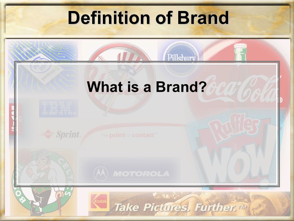 Definition of Brand What is a Brand