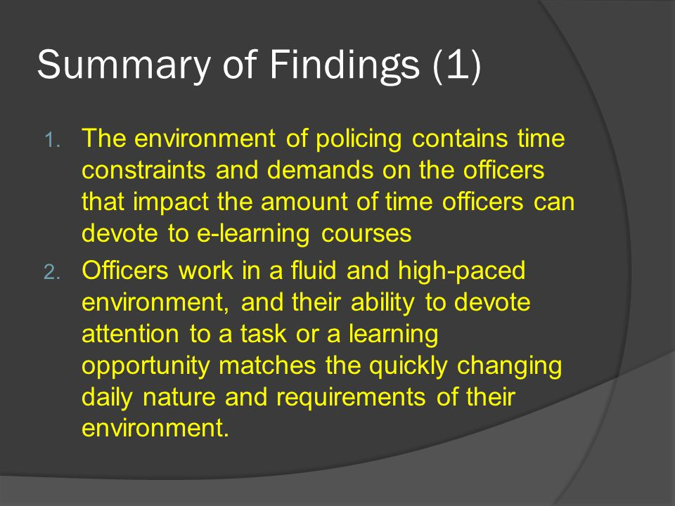 Summary of Findings (1) 1.