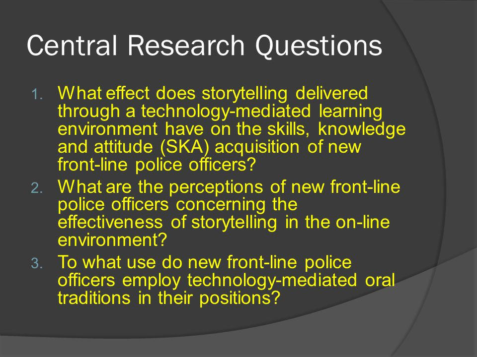 Central Research Questions 1.