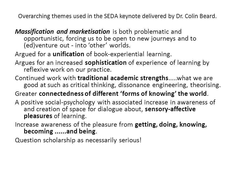 Some of the Overarching themes used in the SEDA keynote delivered by Dr.