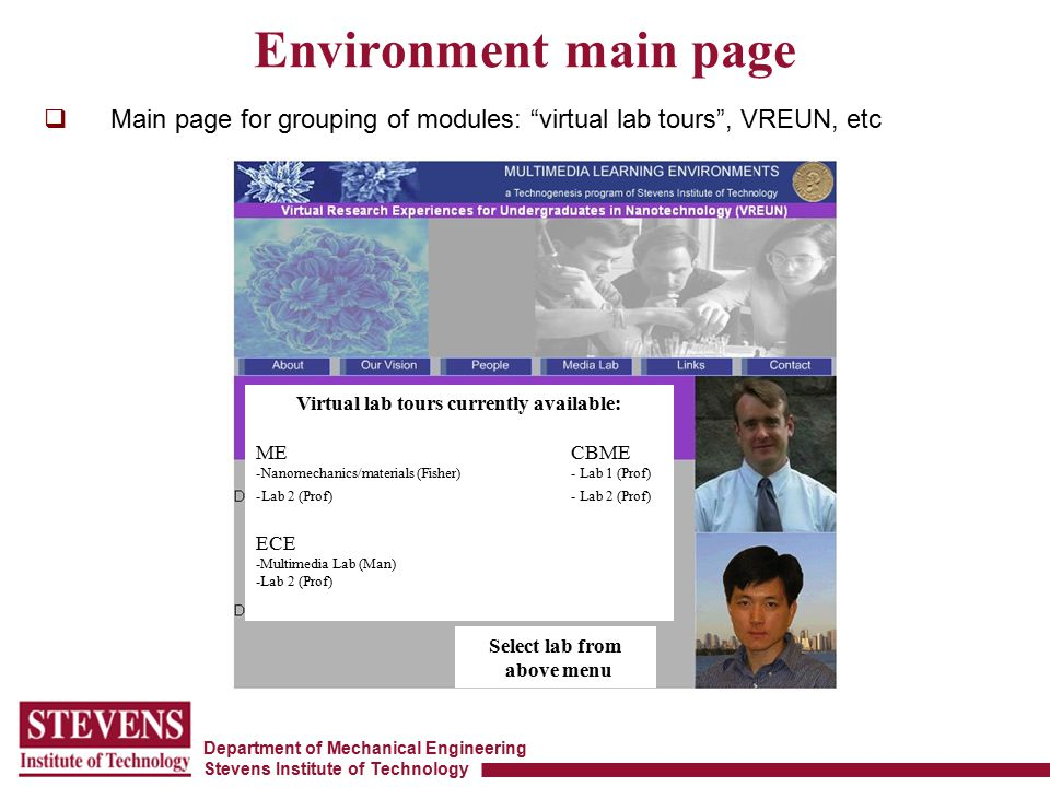 """Department of Mechanical Engineering Stevens Institute of Technology  Main page for grouping of modules: """"virtual lab tours"""", VREUN, etc Environment"""