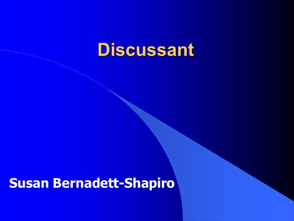 Discussant Susan Bernadett-Shapiro