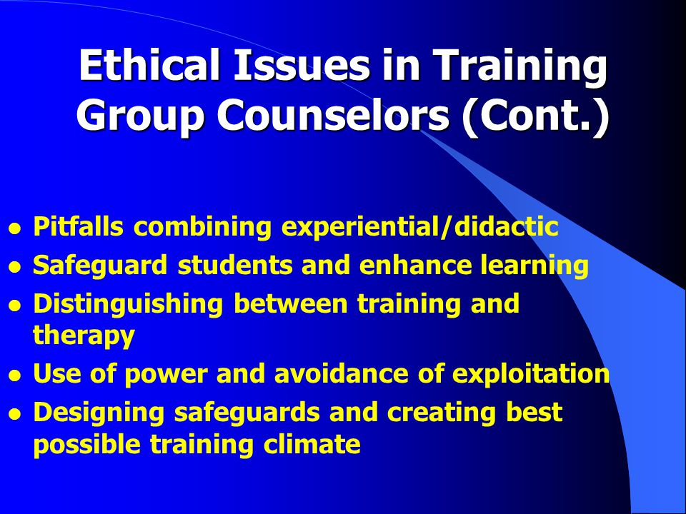 The Teaching Components l Didactic learning: structured coursework based on theory, research l Experiential: group process experiences off campus, confidentiality maintained l Supervision: ongoing individual and group supervision of group work l Electives: in the clinical community
