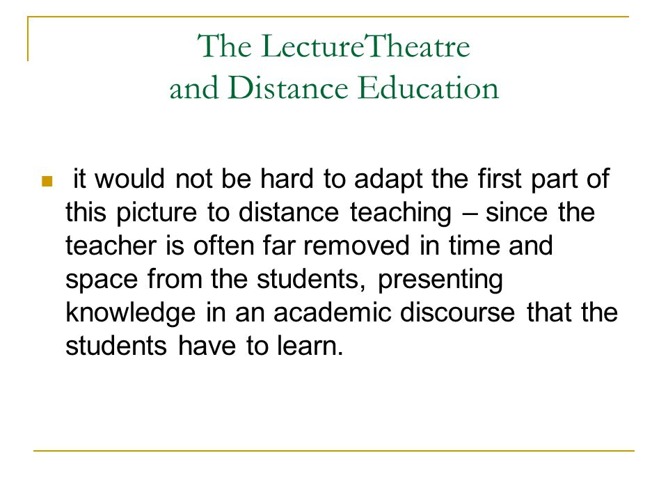 Distance Teaching as Otto Peters (1984) suggested, is like industrial mass production.