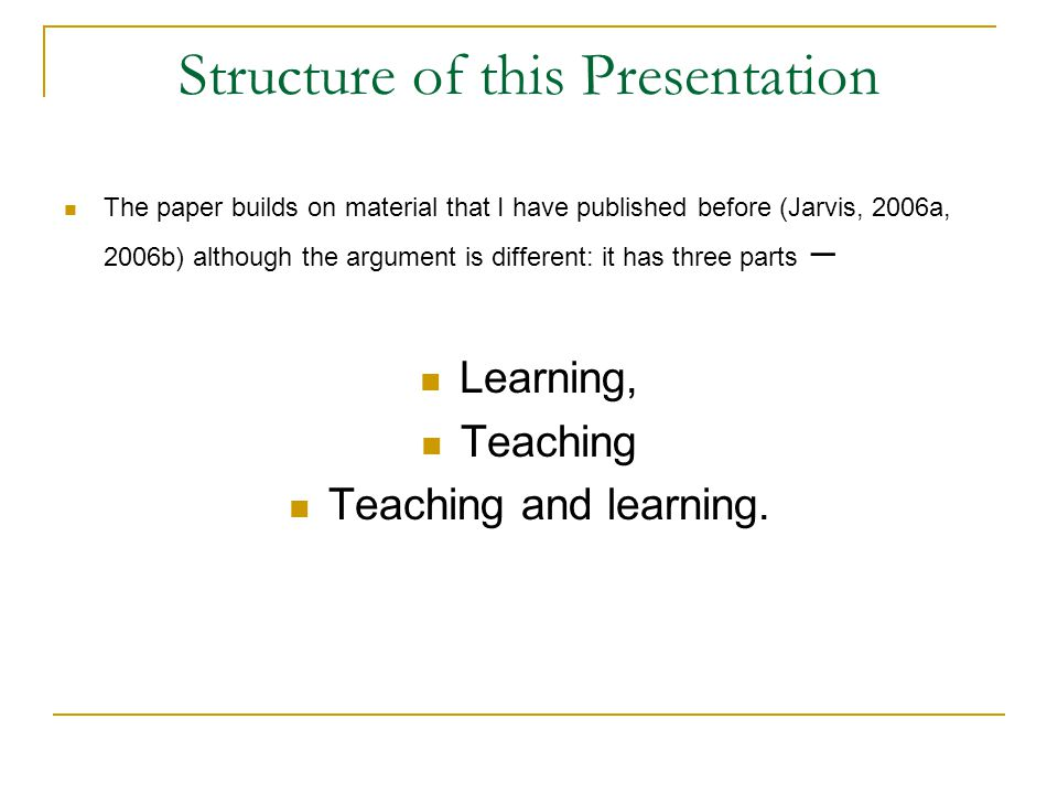 The Production Process But in the production process it is not the learners who are the end-product of teaching but the successful delivery of the teaching material to the learners and it is this that must be evaluated.