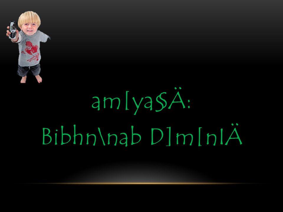bphP\§fpw am[ya§fpw am[ya§Ä: Bibhn\nab D]m[nIÄ
